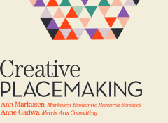 "The words ""creative placemaking"" over a cream background"