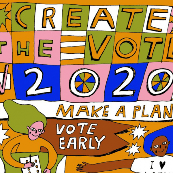 "A designed poster that reads ""Create the vote 2020"""